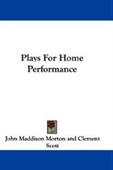 Plays For Home Performance