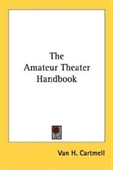 The Amateur Theater Handbook
