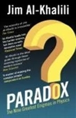 Paradox : The Nine Greatest Enigmas in Physics