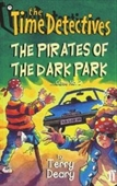 The Time Detectives: The Pirates Of The Dark Park Case No. 2