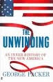 The Unwinding : An Inner History of The New America
