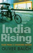 India Rising : Tales From A Changing Nation