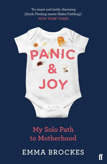 Panic & Joy: My Solo Path to Motherhood