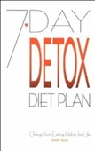 7-Day Detox Diet Plan: Change Your Eating Habits For Life