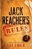 Reachers Rules : Life Lessons From Jack Reacher