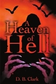 A Heaven Of Hell