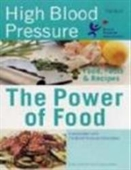 High Blood Pressure: Food Facts And Recipes (Hamlyn Power Of Food S.)