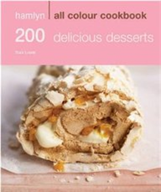 Hamlyn All Colour Cookbook: 200 Delicious Desserts