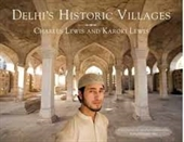 DELHI'S HISTORIC VILLLAGES