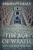 The Age of Wrath : A History of The Delhi Sultanate
