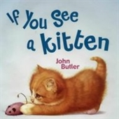 If You See A Kitten (Viking Kestrel Picture Books)