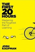 The First 20 Hours : How To Learn Anything.. Fast