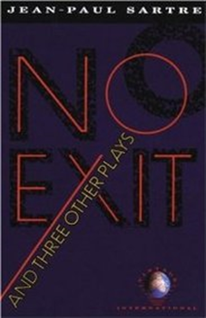No Exit, And Three Other Plays (Vintage International)