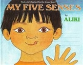 My Five Senses (Lets-Read-And-Find-Out Science 1)
