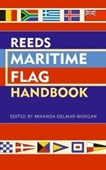 Reeds Maritime Flag Handbook: Usage And Recognition