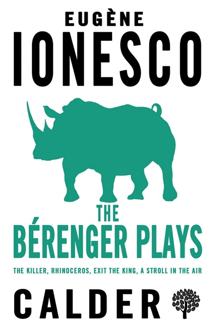 The Berenger Plays: The Killer, Rhinoceros, Exit the King, A Stroll in the Air
