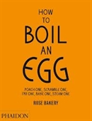 How To Boil An Egg : Poach One, Scramble One Fry One, Bake One, Steam One