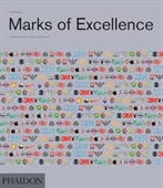 Marks of Excellence : The History And Taxonomy of Trademarks