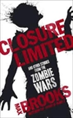 Closure Limited And Other Zombie Tales