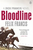 A Dick Francis Novel Bloodline