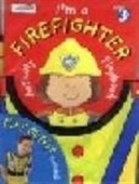 Lets Play Im a Firefighter