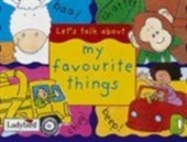 Lets Talk About My Favourite Things (Gift Books)