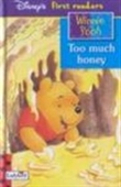 Too Much Honey (Winnie the Pooh First Readers)