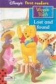 Lost and Found (Winnie the Pooh First Readers)
