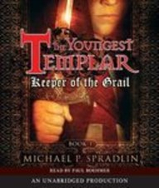 Keeper Of The Grail: The Youngest Templar Trilogy, Book 1