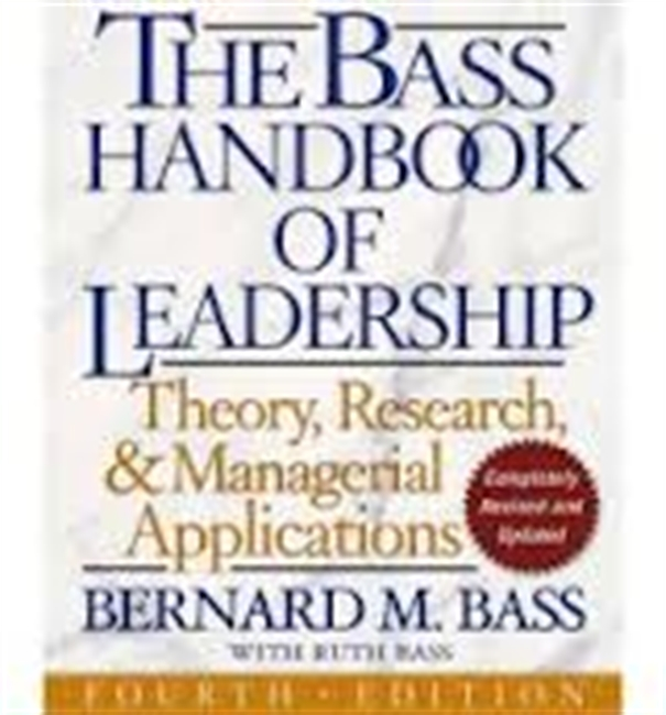 The Bass Handbook Of Leadership : Theory, Research, & Managerial Applications Fourth Edition
