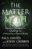 The Master Myth : Dramatic Discoveries That Challenge Our Understanding of Physical Reality
