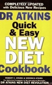 DR. ATKINS QUICK AND EASY NEW DIET COOKBOOK