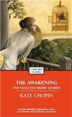 The Awakening and Selected Stories of Kate Chopin (Enriched Classics (Pocket))