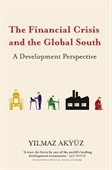 The Financial Crisis And The Global South : A Development Perspective