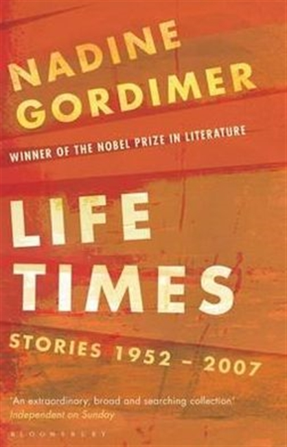 Life Times Stories 1952-2007