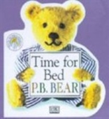 Time for Bed (PB Bear & Friends)