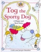 Tog the Sporty Dog (Rhyme & Read)