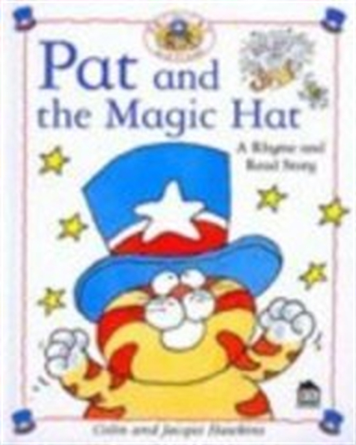 Pat and the Magic Hat (Rhyme-and -read Stories)