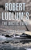 Robert Ludlums The Arctic Event