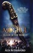Ruler Of The World : Empire Of The Moghul