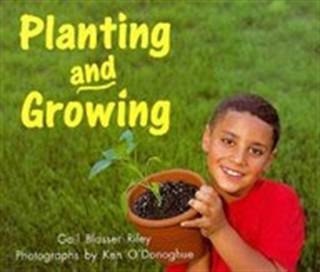 Planting And Growing (Rigby On Our Way To English: Level D)