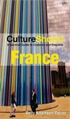 CultureShock! France: A Survival Guide To Customs And Etiquette