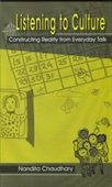 LISTENING TO CULTURE: Constructing Reality from Everyday Talk
