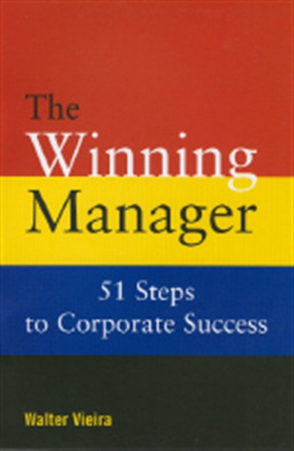 THE WINNING MANAGER: 51 Steps to Corporate Success