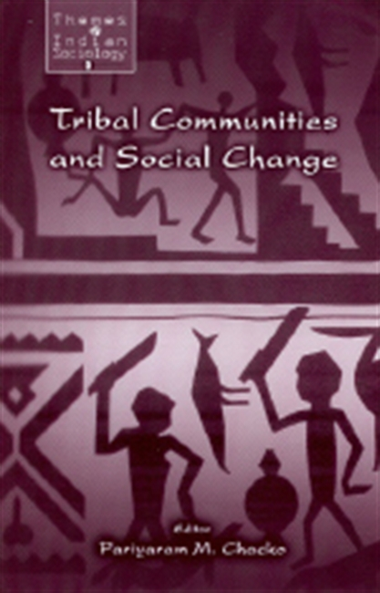 TRIBAL COMMUNITIES AND SOCIAL CHANGE