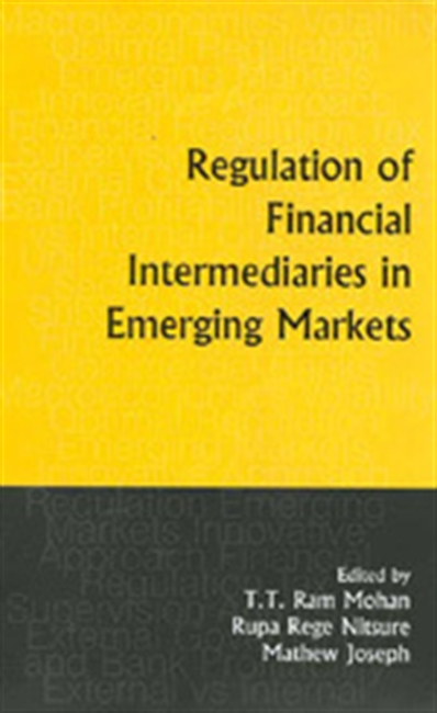 REGULATION OF FINANCIAL INTERMEDIARIES IN EMERGING MARKETS