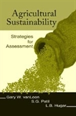 Agricultural Sustainability : Strategies for Assessment
