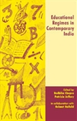EDUCATIONAL REGIMES IN CONTEMPORARY INDIA