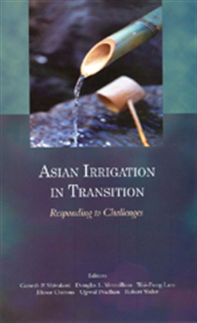 ASIAN IRRIGATION IN TRANSITION: Responding to Challenges