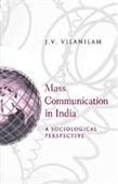MASS COMMUNICATION IN INDIA: A Sociological Perspective